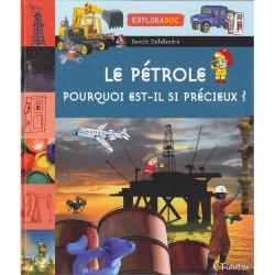 Le pétrole : pourquoi...