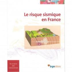 Le risque sismique en France